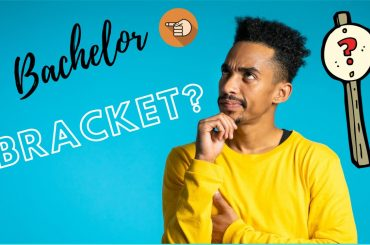 What is Bachelor Bracket